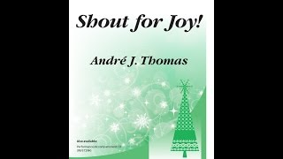 Shout for Joy! (SATB) - André J. Thomas