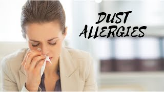 How To Cure Dust Allergy Permanently