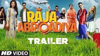 Official Trailer : Raja  Abroadiya  | Lakhwinder Shabla | Robin Sohi, Vaishnavi Patwardhan