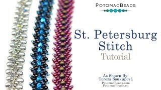 The Ultimate Guide To The St. Petersburg Stitch - DIY Jewelry Making Tutorial By PotomacBeads