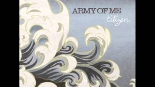 Army of Me - Going Through Changes