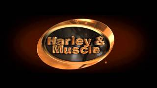 A Tribute to Harley & Muscle
