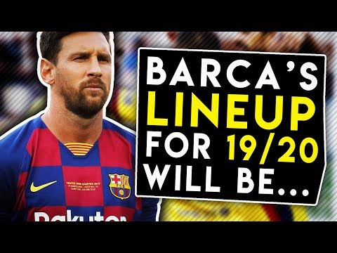 Here's how Barcelona will Lineup Next Season! COMPLETE SQUAD BREAKDOWN! | BugaLuis