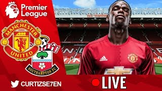 LIVE STREAM Manchester United Vs Southampton Watchalong