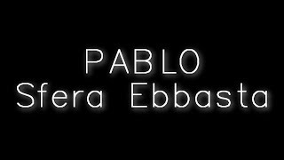 Rvssian X Sfera Ebbasta   Pablo (Testo + Audio)