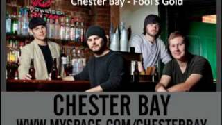 Chester Bay - Fool's Gold
