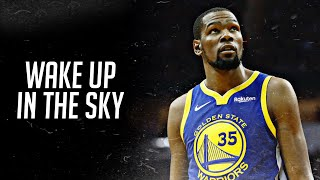 "Kevin Durant Mix ~ ""Wake Up In The Sky"" HD"