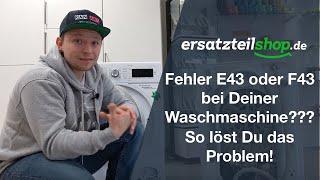 Bosch Siemens Waschmaschine Fehler E43 F43 - Fehleranalyse