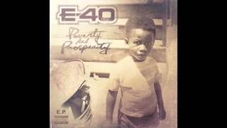 """E-40 """"Gamed Up"""" Feat. Rayven Justice (NEW EP  Poverty & Prosperity)"""