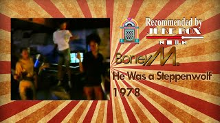 Boney M. He Was A Steppenwolf 1978