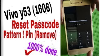 VIVO Y53 model 1606 Pin code remove Password remove pattern