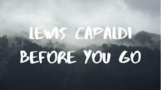 Lewis Capaldi  Before You Go (Piano Version) Lyrics