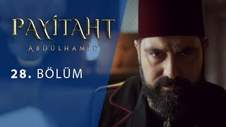 Payitaht Abdulhamid episode 28 with English subtitles Full HD