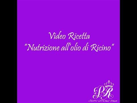 VIDEO RICETTA-NUTRIZIONE ALL'OLIO DI RICINO