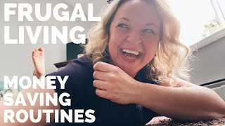 Frugal Living Tips-Money Saving Routines That Will Help You Live Below Your Means-Part 2