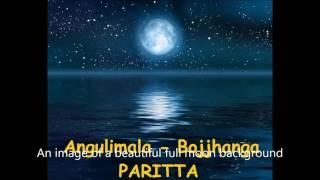 Angulimala And Bojjhanga Paritta Chanting (thai Style)