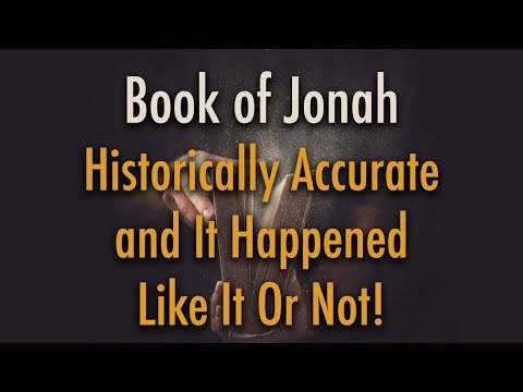 Book of Jonah: A Real Story Whether People Like It Or Not