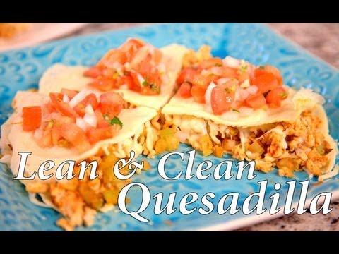 Video Lean & Clean Quesadilla | Cheap Clean Eats