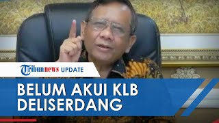 Pemerintah Belum Akui KLB Deli Serdang, Mahfud MD Ketum Resmi Partai Demokrat Masih AHY Putra SBY