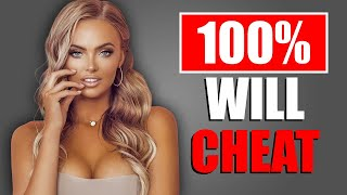 12 Types of Women Who Will CHEAT on YOU! (GUARANTEED)