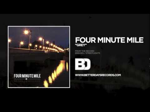 Four Minute Mile - Grey