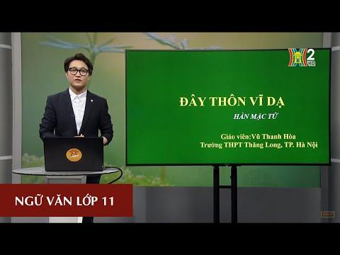 Môn Ngữ Văn - Lớp 11|Đây thôn Vĩ Dạ (Tiết 2) -Hàn Mặc Tử| 16H30 NGÀY 30.03.2020 | HANOITV