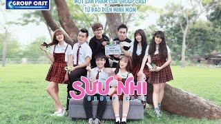 [Phim Sửu Nhi] Tập 4   Sửu Nhi - Group Cast   Phim Học Sinh Cấp 3 [OFFICIAL]