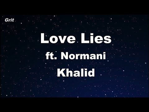 Love Lies - Khalid & Normani Karaoke 【With Guide Melody】 Instrumental