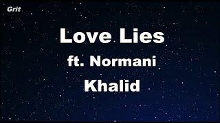 Love Lies   Khalid & Normani Karaoke 【With Guide Melody】 Instrumental