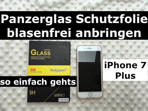 iPhone 7 Plus: Panzerglas Schutzfolie blasenfrei anbringen - so einfach gehts