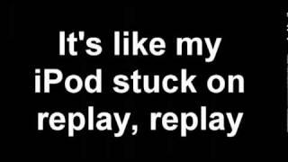 Iyaz - Replay (Lyrics) HD.flv