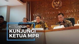 Ketua KPK Kunjungi Ketua MPR, Ketua MPR Minta KPK Jangan Menakuti dan Ganggu Iklim Investasi