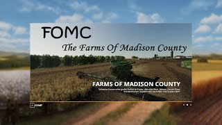 FS19 FOMC - Farms of Madison County Fly Thru