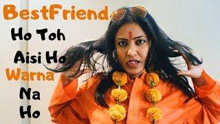 BestFriend Ho Toh Aisi Ho Warna Na Ho / Women's Day // Captain Nick