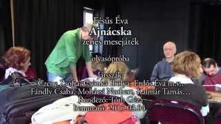 preview picture of video 'Csiky Gergely Színház Kaposvár - Fésűs Éva - Ajnácska - zenés mesejáték - olvasópróba'
