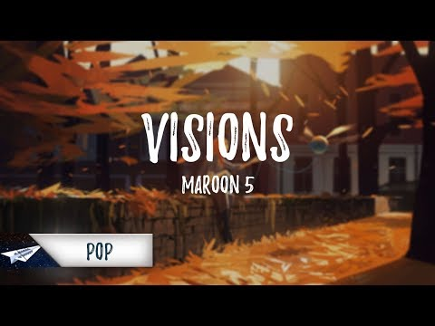 Maroon 5 - Visions (Lyrics / Lyric Video)