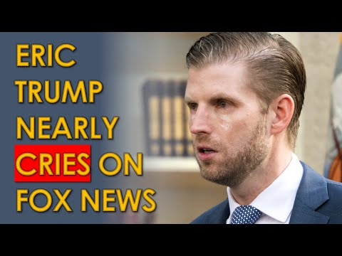 Eric Trump nearly CRYING on Fox News in Pathetic Sean Hannity Interview