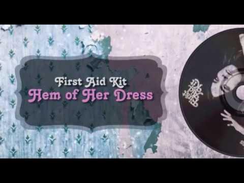 First Aid Kit - Hem of Her Dress (Lyrics)