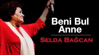 Selda Bağcan - Beni Bul Anne