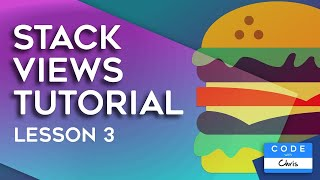 UIStackView Tutorial (2019) - Lesson 3