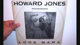 Howard Jones - Look mama (1985 Megamamamix)