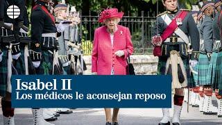 """La Reina cancela su viaje a Irlanda del Norte y los médicos le aconsejan """"descansar"""""""