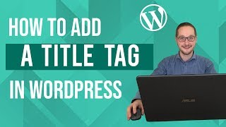 Title tags toevoegen in WordPress Tutorial