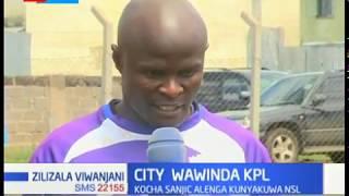 Azimio kuu la Nairobi City Stars ni kurejea KPL, kwa sasa wanaongoza ligi ya NSL