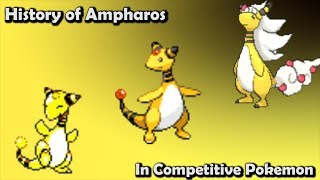 Ampharos  - (Pokémon) - How GOOD was Ampharos ACTUALLY? - History of Ampharos in Competitive Pokemon (Gens 2-6)