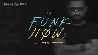 Dennis DJ E Kevin O Chris   Te Encontrei (Dennis DJ Remix)