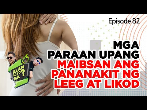 Alam Niyo Ba? Episode 82 | Ways to Ease Neck and Back pain