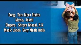 Tera Mera Rishta Song Lyrics || KK & Shreya Ghoshal || Varun