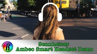 "Audio Sample: ""Sennheiser Ambeo Smart Headset"" Review Coming Soon"