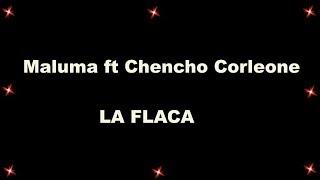 Maluma   La Flaca Ft  Chencho Corleone (traducere în Română)